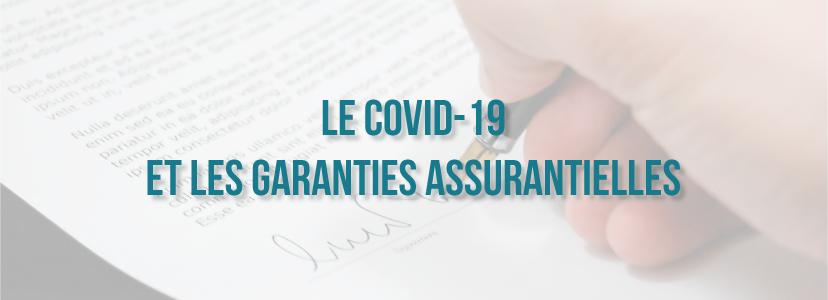 Le Covid-19 et les garanties assurantielles