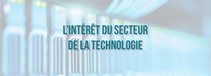 L'intérêt du secteur de la technologie