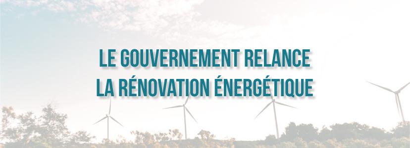 Le Gouvernement relance la rénovation énergétique