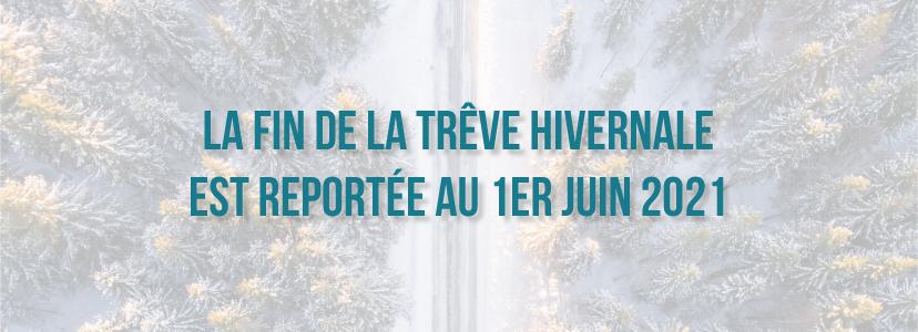 La fin de la trêve hivernale est reportée au 1er juin 2021