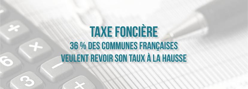 36 % des communes françaises veulent revoir à la hausse le taux de la taxe foncière